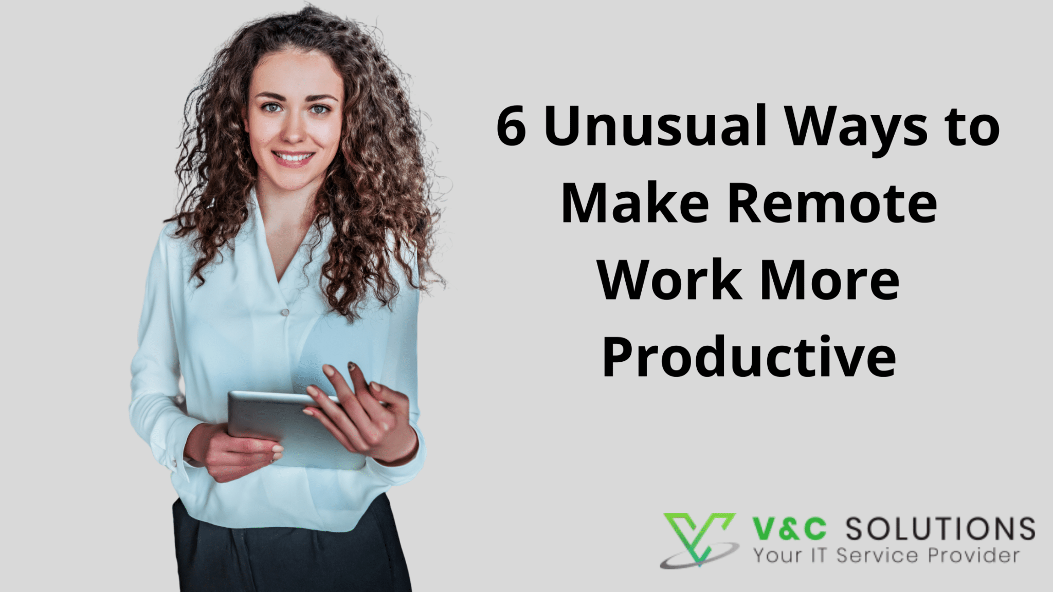 6 Unusual Ways to Make Remote Work More Productive